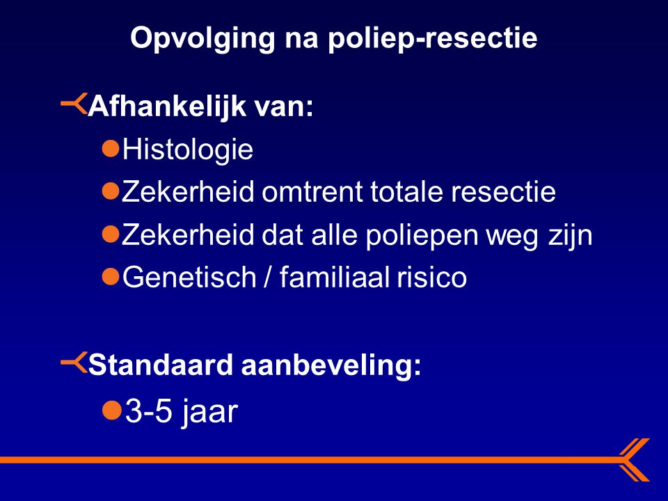 Opvolging na poliep-resectie
