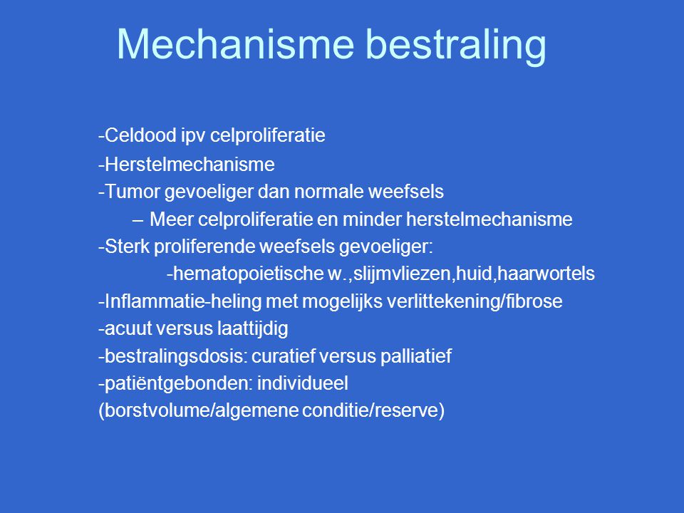 Mechanisme bestraling