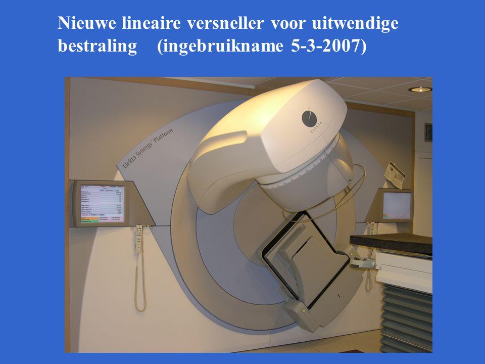 Nieuwe lineaire versneller voor uitwendige bestraling (ingebruikname 5-3-2007)