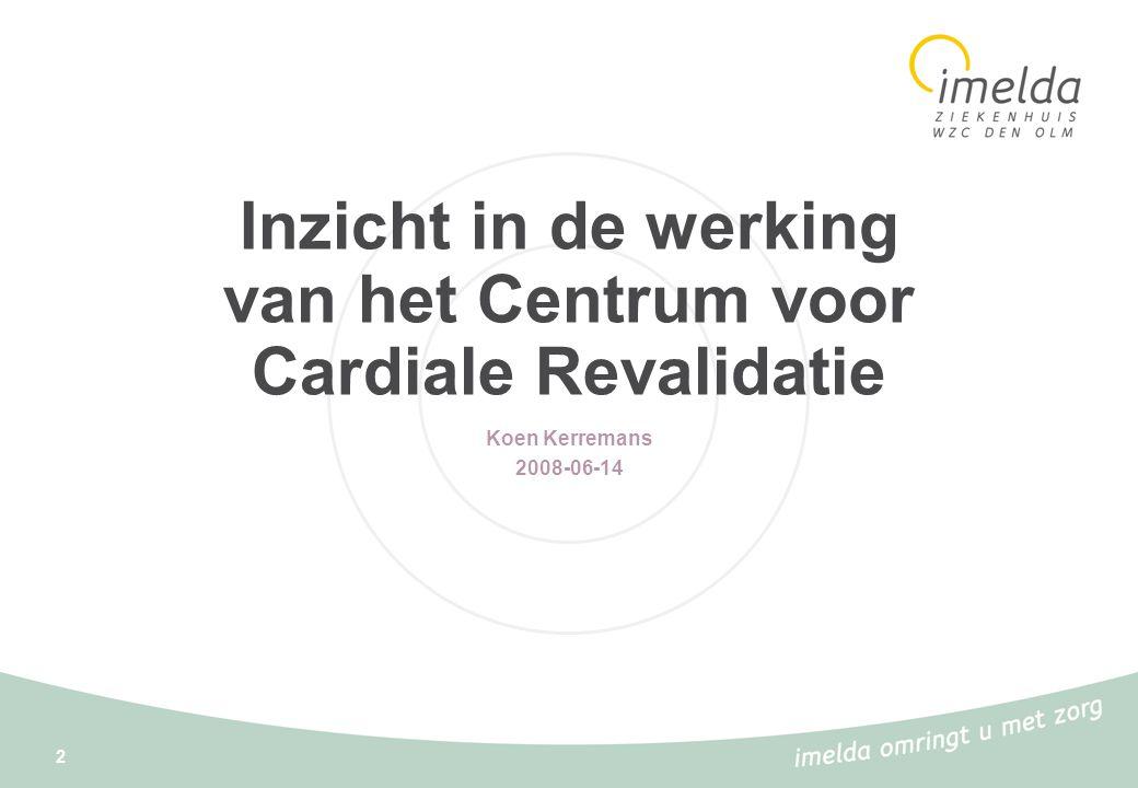 Inzicht in de werking van het Centrum voor Cardiale Revalidatie