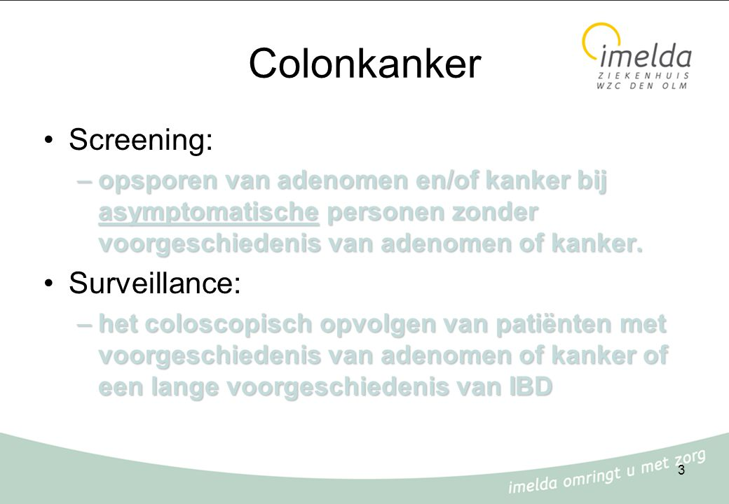 Colonkanker Screening: Surveillance: