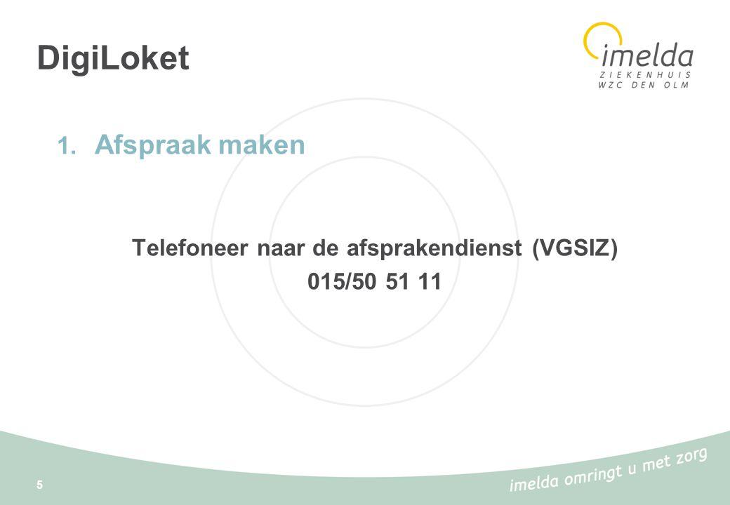 Telefoneer naar de afsprakendienst (VGSIZ)