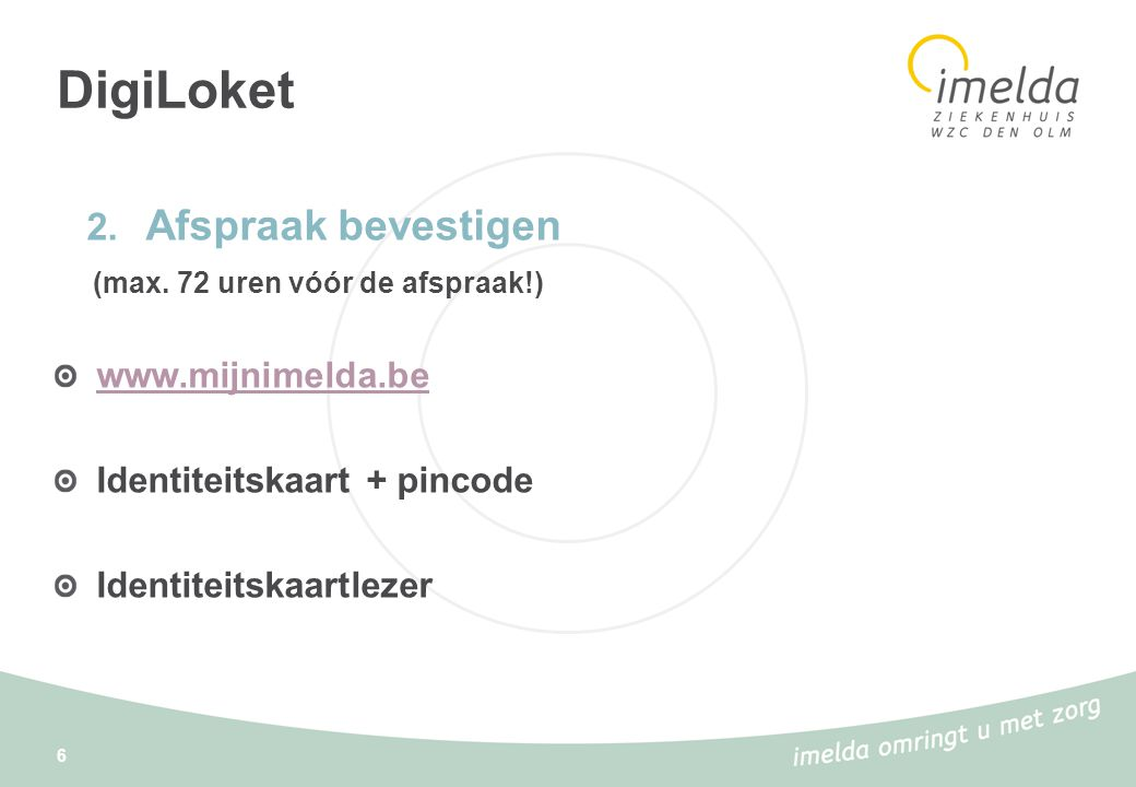 DigiLoket Afspraak bevestigen (max. 72 uren vóór de afspraak!)