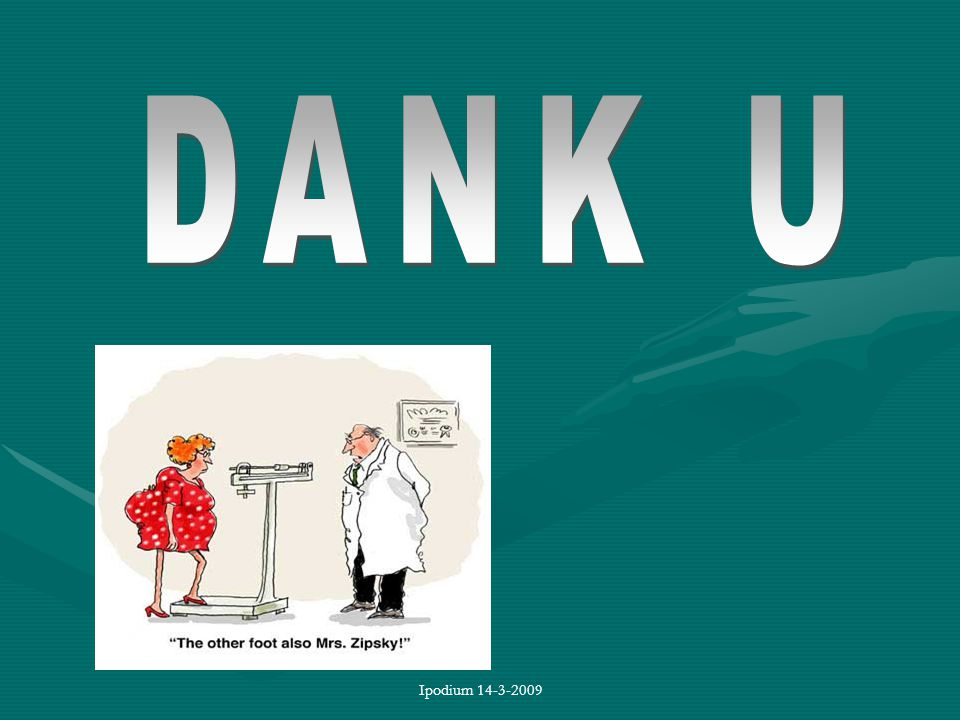 DANK U Ipodium 14-3-2009