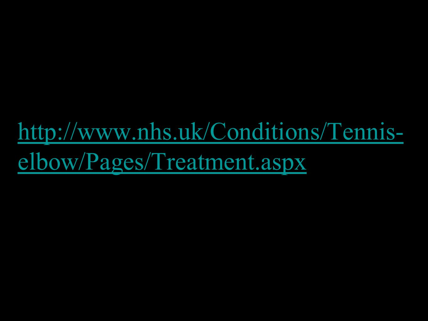 http://www.nhs.uk/Conditions/Tennis- elbow/Pages/Treatment.aspx