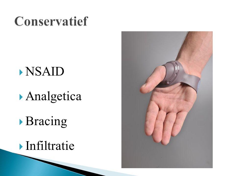 Conservatief NSAID Analgetica Bracing Infiltratie