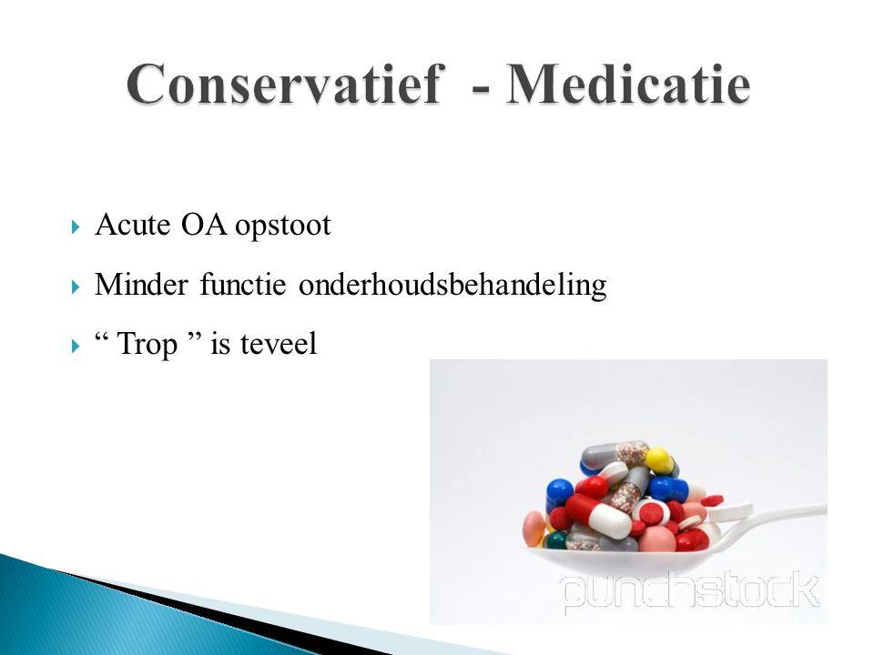 Conservatief - Medicatie
