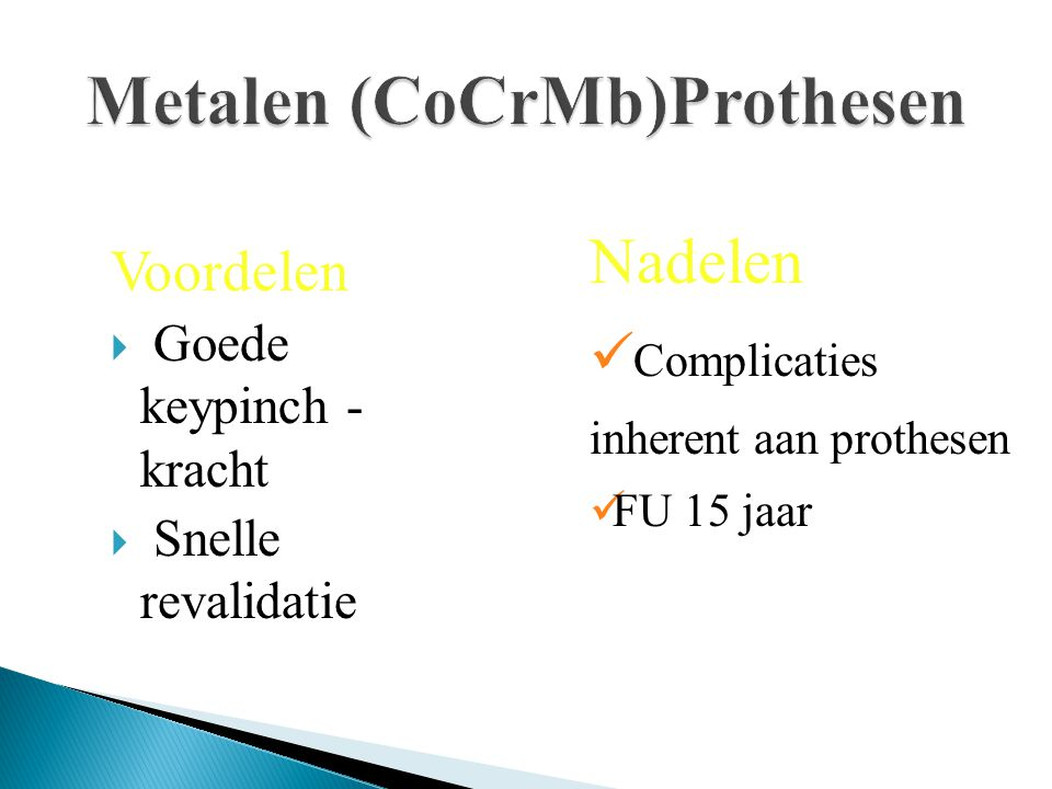 Metalen (CoCrMb)Prothesen