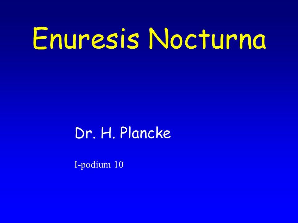 Enuresis Nocturna Dr. H. Plancke I-podium 10