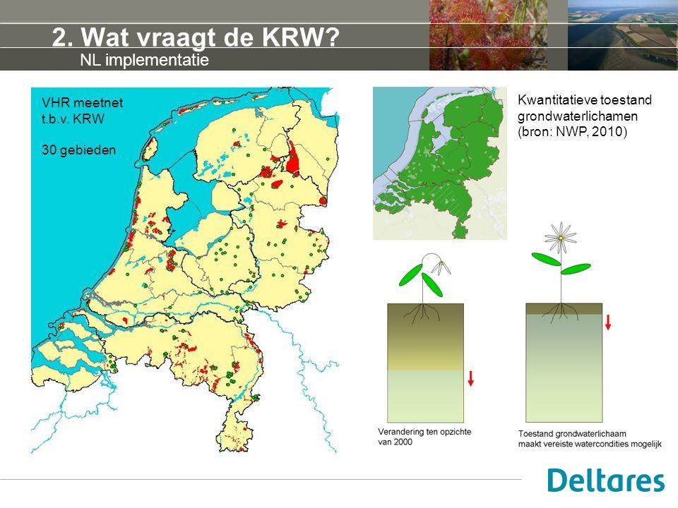 2. Wat vraagt de KRW NL implementatie Kwantitatieve toestand