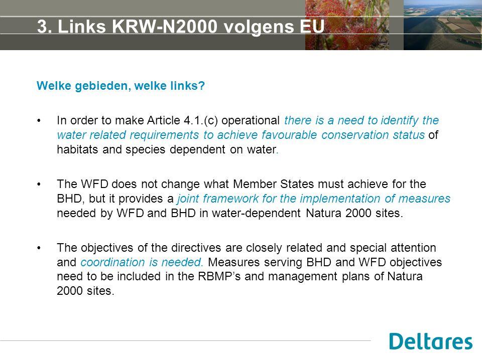 3. Links KRW-N2000 volgens EU Welke gebieden, welke links