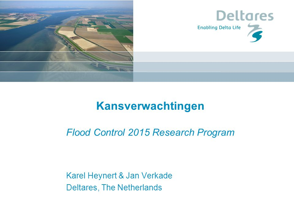 Kansverwachtingen Flood Control 2015 Research Program