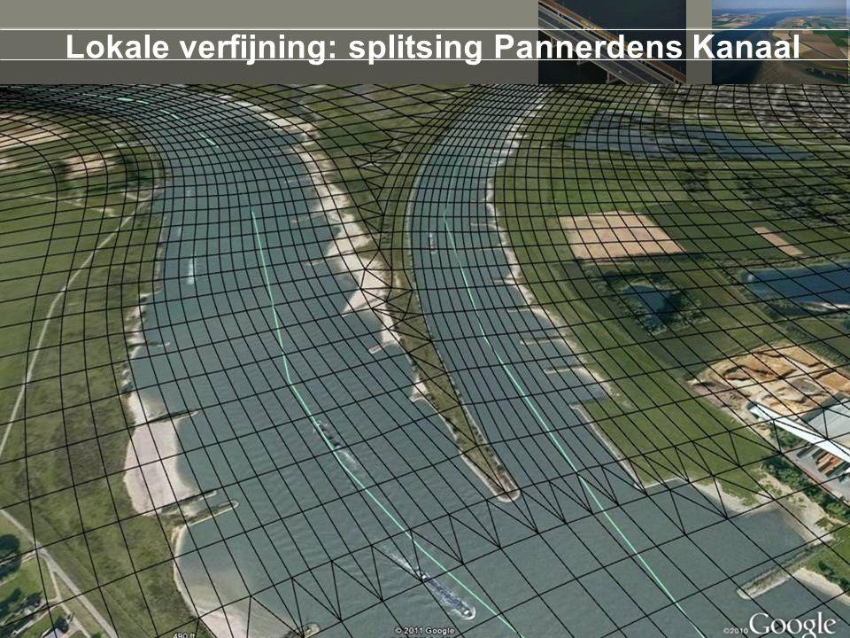 Lokale verfijning: splitsing Pannerdens Kanaal