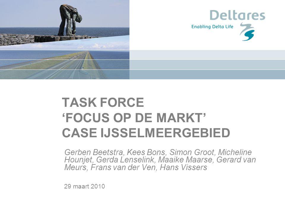 TASK FORCE 'FOCUS OP DE MARKT' CASE IJSSELMEERGEBIED
