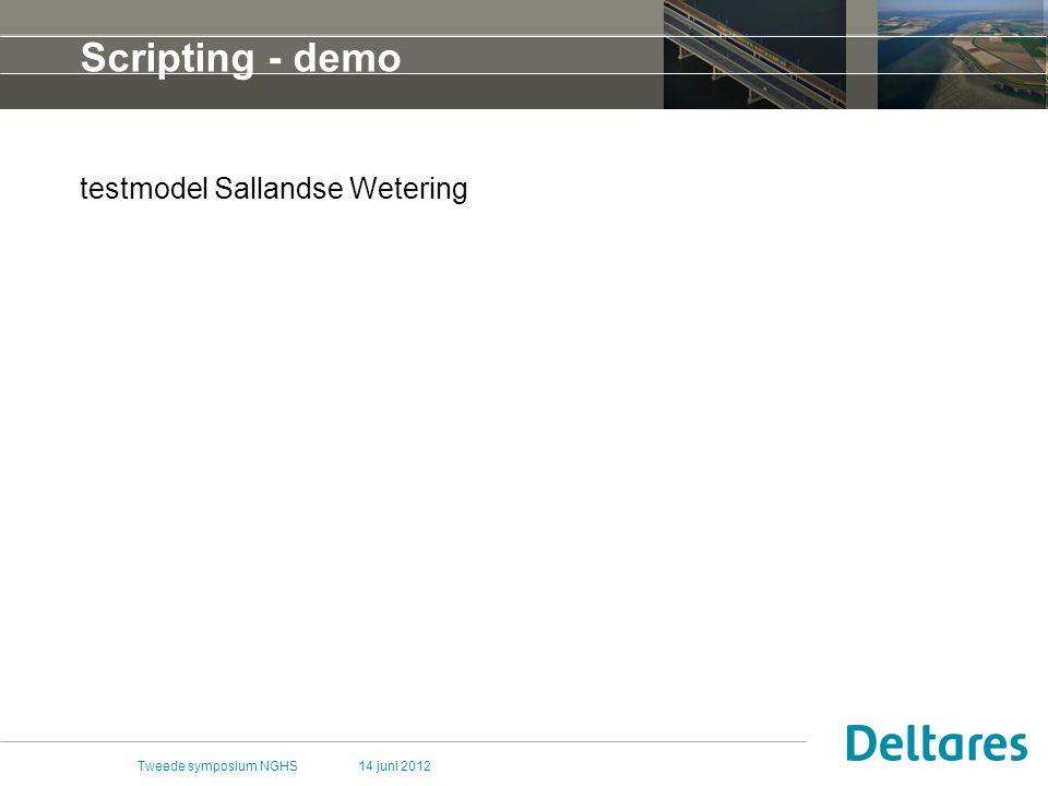 Scripting - demo testmodel Sallandse Wetering Tweede symposium NGHS