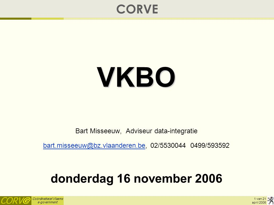 VKBO CORVE donderdag 16 november 2006