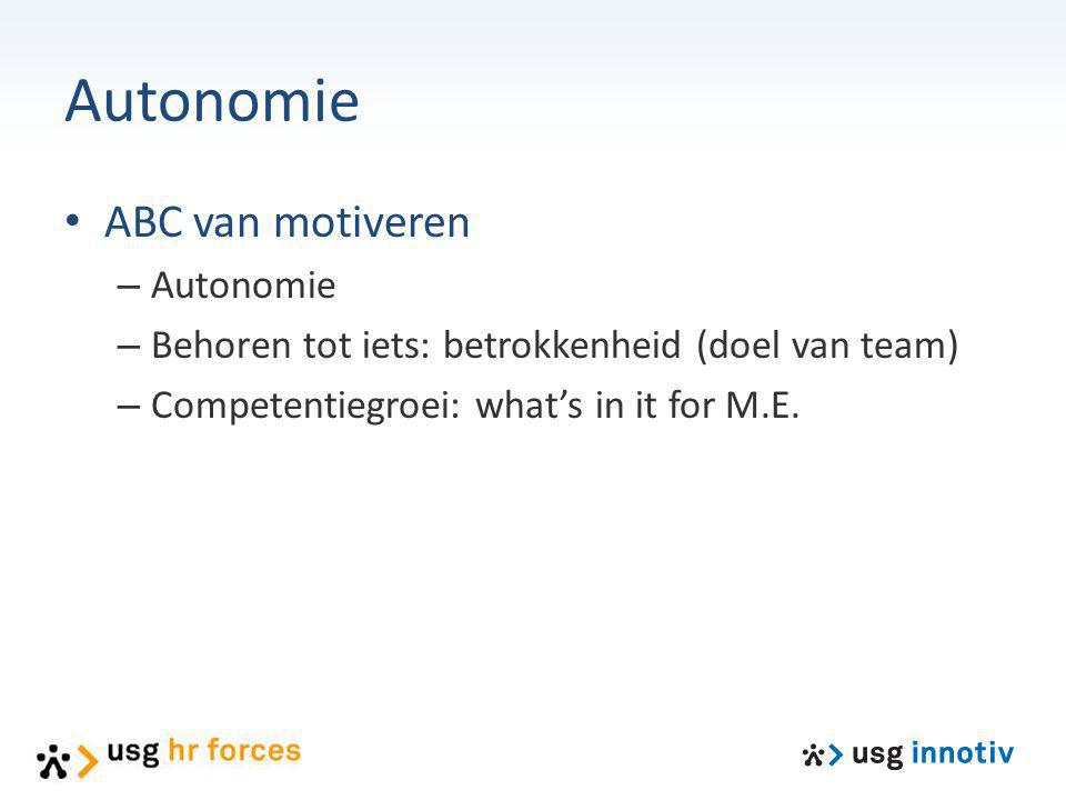 Autonomie ABC van motiveren Autonomie