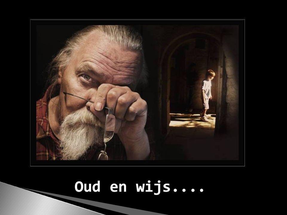 Oud en wijs....