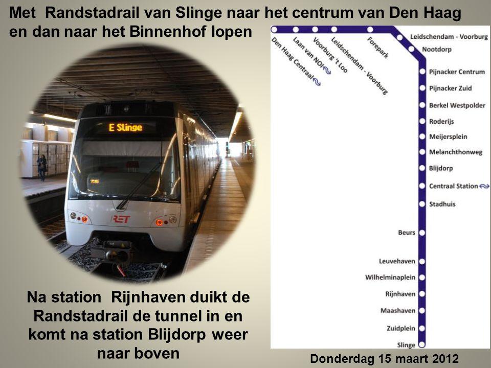 Met Randstadrail van Slinge naar het centrum van Den Haag