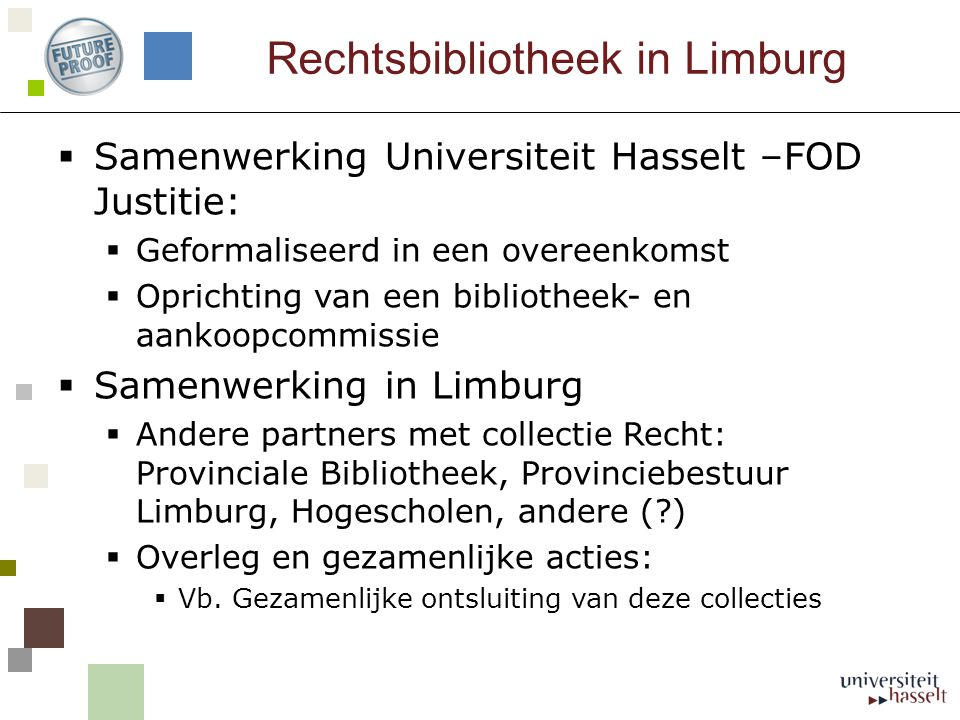 Rechtsbibliotheek in Limburg