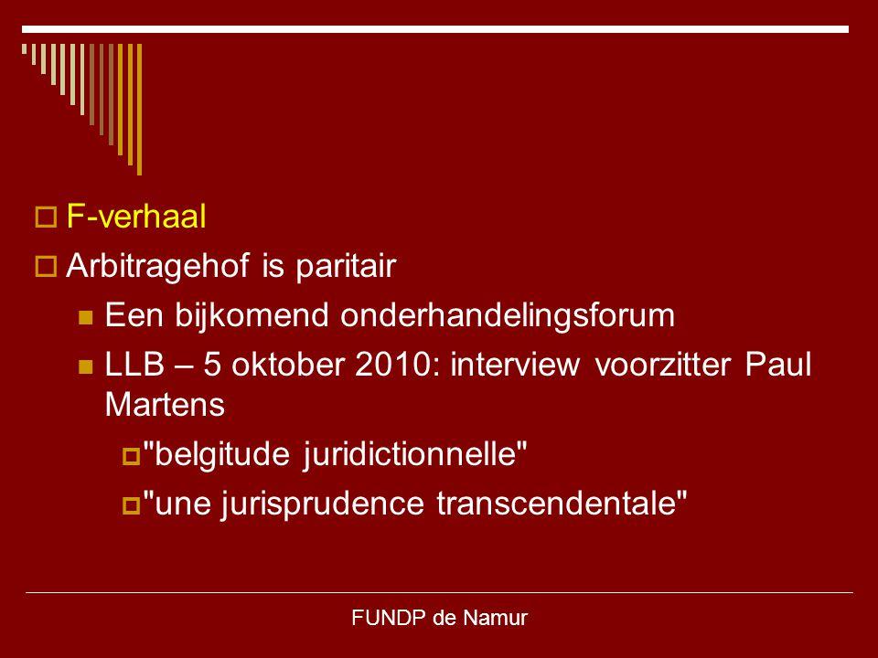 Arbitragehof is paritair Een bijkomend onderhandelingsforum