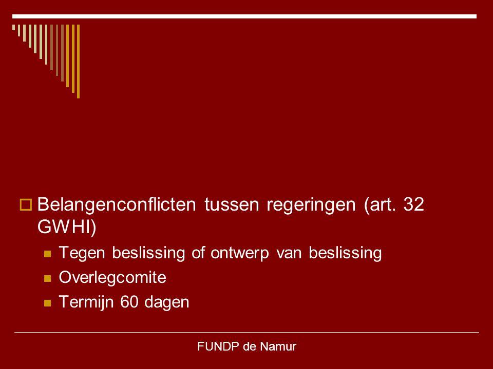 Belangenconflicten tussen regeringen (art. 32 GWHI)
