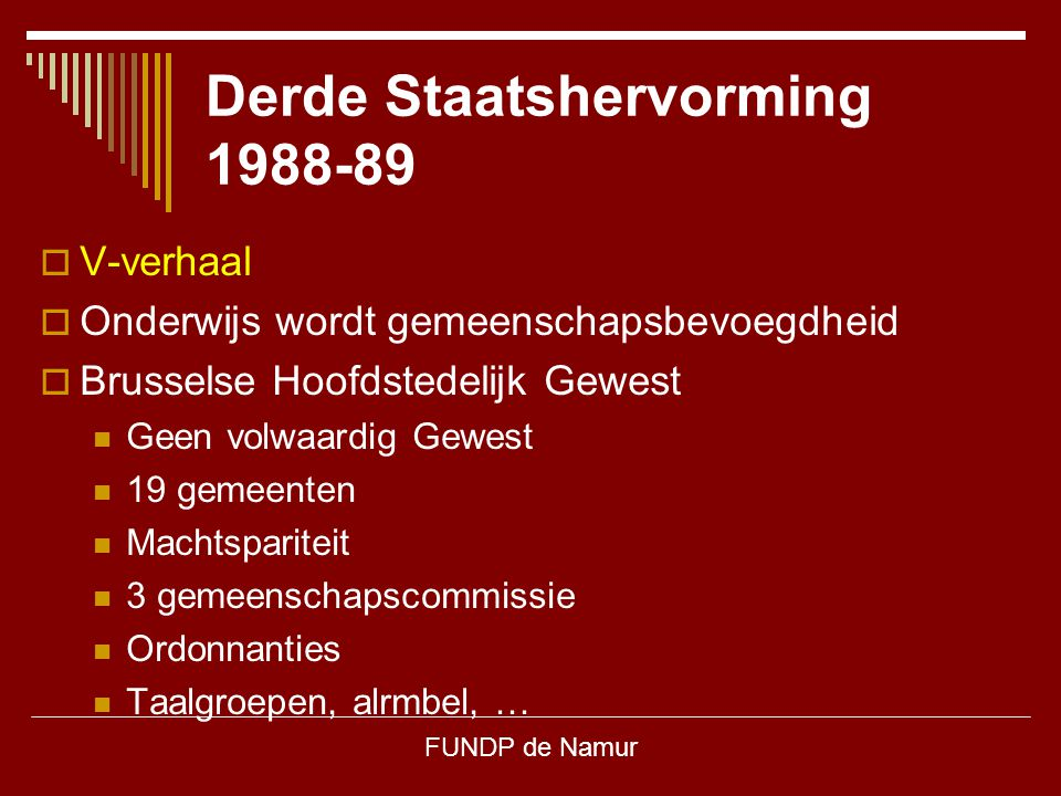 Derde Staatshervorming 1988-89