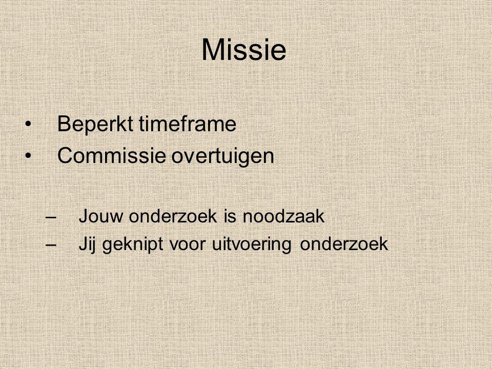 Missie Beperkt timeframe Commissie overtuigen