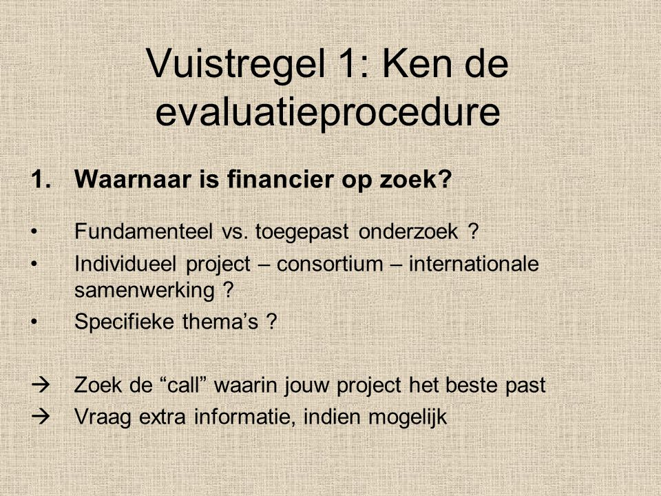 Vuistregel 1: Ken de evaluatieprocedure