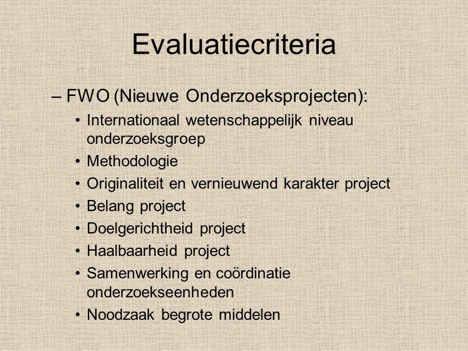 Evaluatiecriteria FWO (Nieuwe Onderzoeksprojecten):