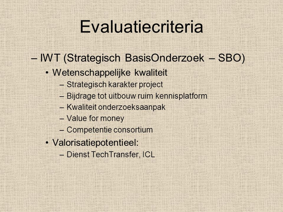 Evaluatiecriteria IWT (Strategisch BasisOnderzoek – SBO)