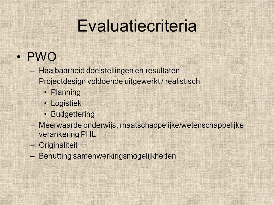 Evaluatiecriteria PWO Haalbaarheid doelstellingen en resultaten