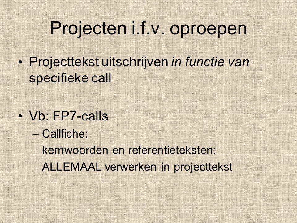 Projecten i.f.v. oproepen