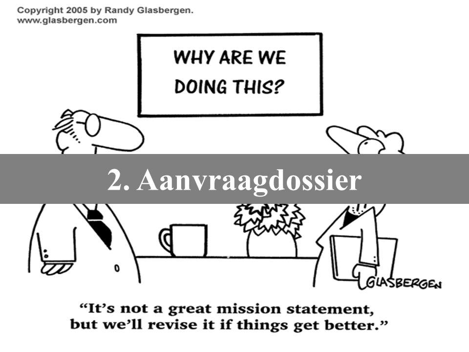 2. Aanvraagdossier Onderzoeksfinanciering aanvragen – Karen Vandevelde – 23/10/2007.
