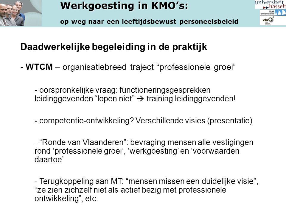 Daadwerkelijke begeleiding in de praktijk - WTCM – organisatiebreed traject professionele groei