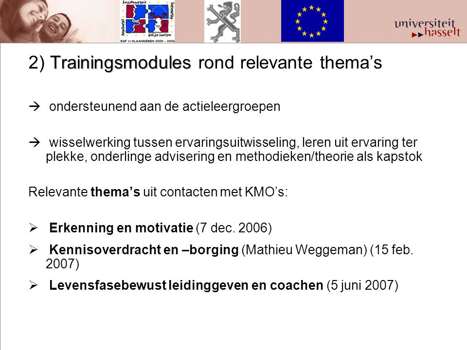 2) Trainingsmodules rond relevante thema's