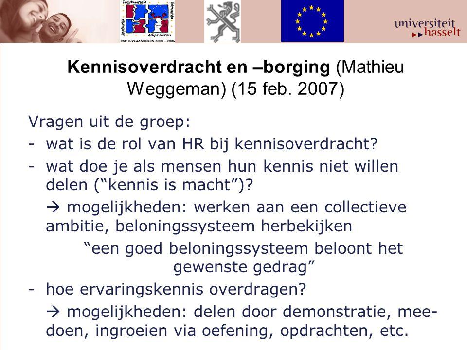 Kennisoverdracht en –borging (Mathieu Weggeman) (15 feb. 2007)
