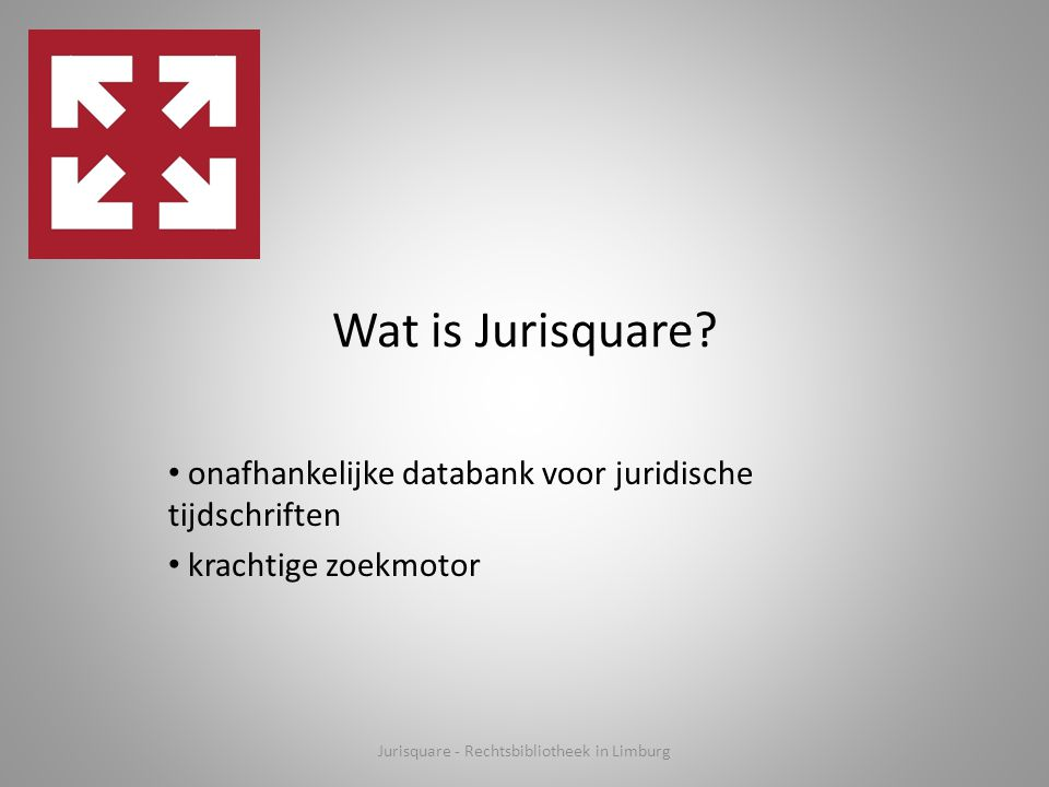 Jurisquare - Rechtsbibliotheek in Limburg