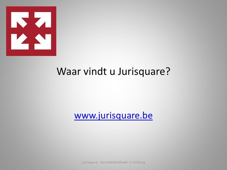Waar vindt u Jurisquare