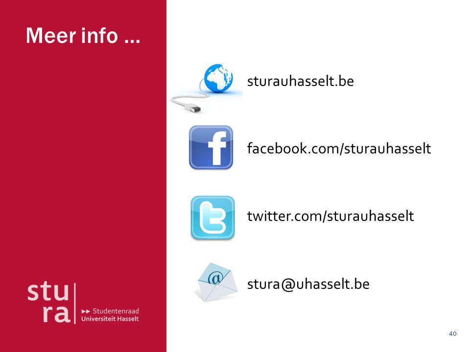 Meer info … sturauhasselt.be facebook.com/sturauhasselt twitter.com/sturauhasselt stura@uhasselt.be