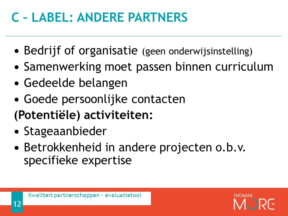 C – label: andere partners