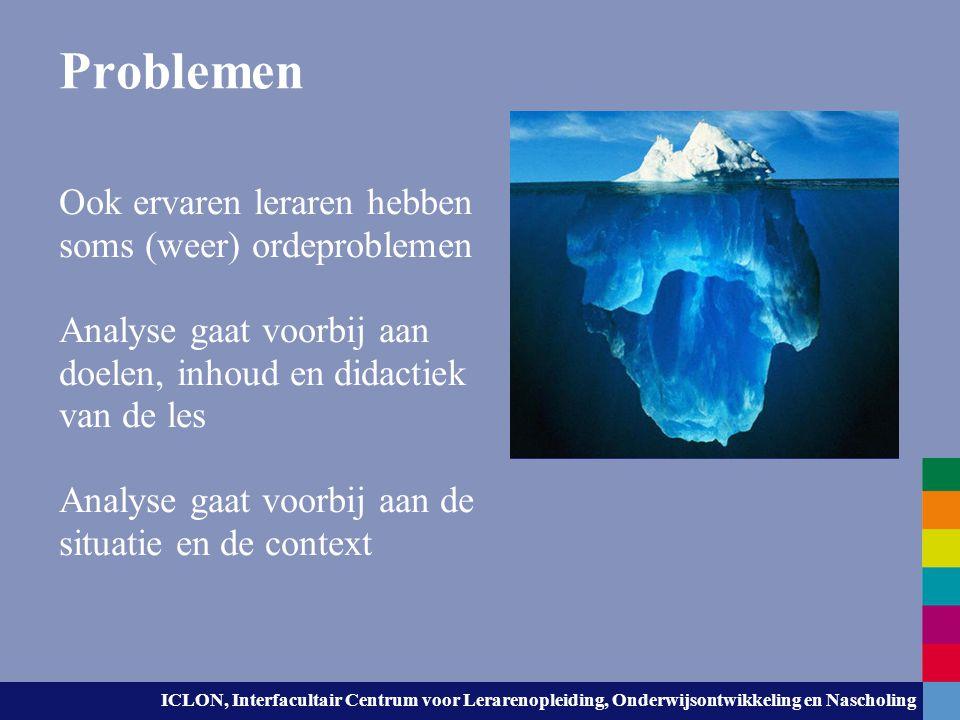 Problemen Ook ervaren leraren hebben soms (weer) ordeproblemen