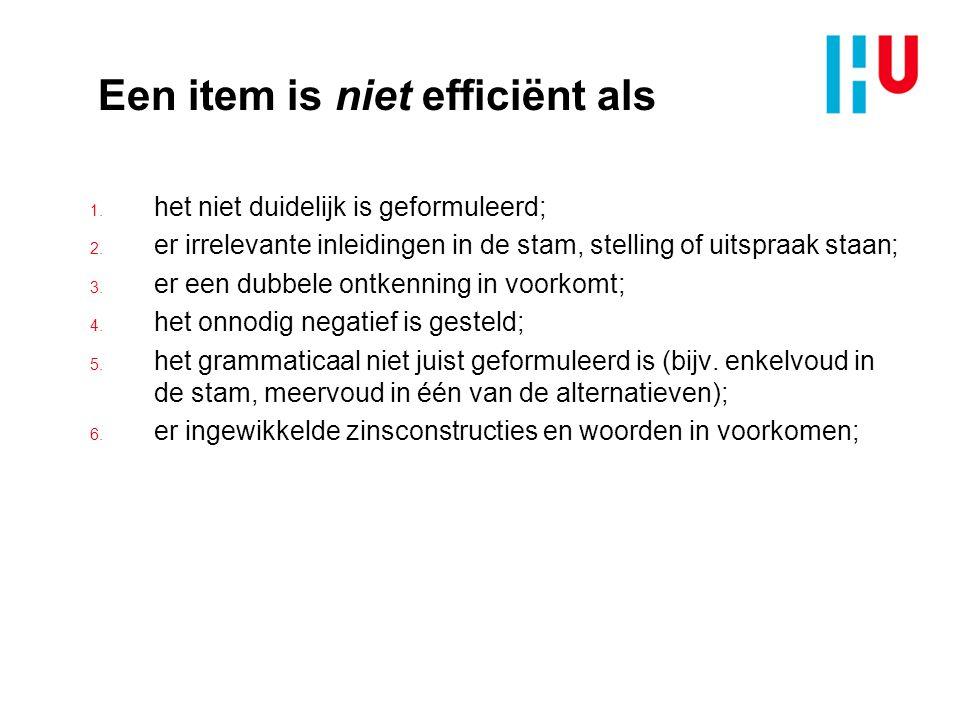Een item is niet efficiënt als