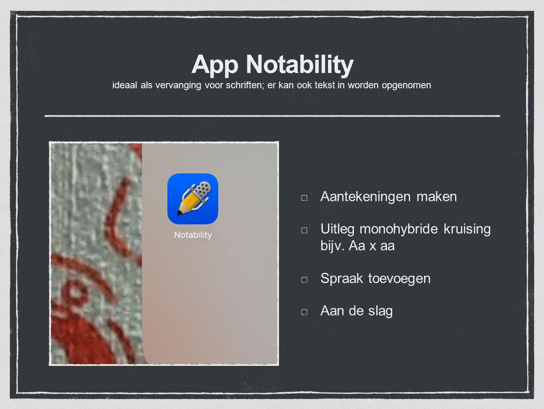 App Notability ideaal als vervanging voor schriften; er kan ook tekst in worden opgenomen
