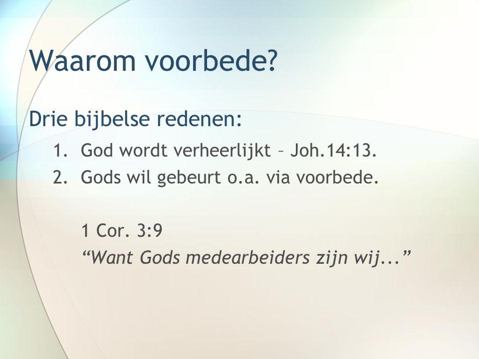 Waarom voorbede Drie bijbelse redenen: