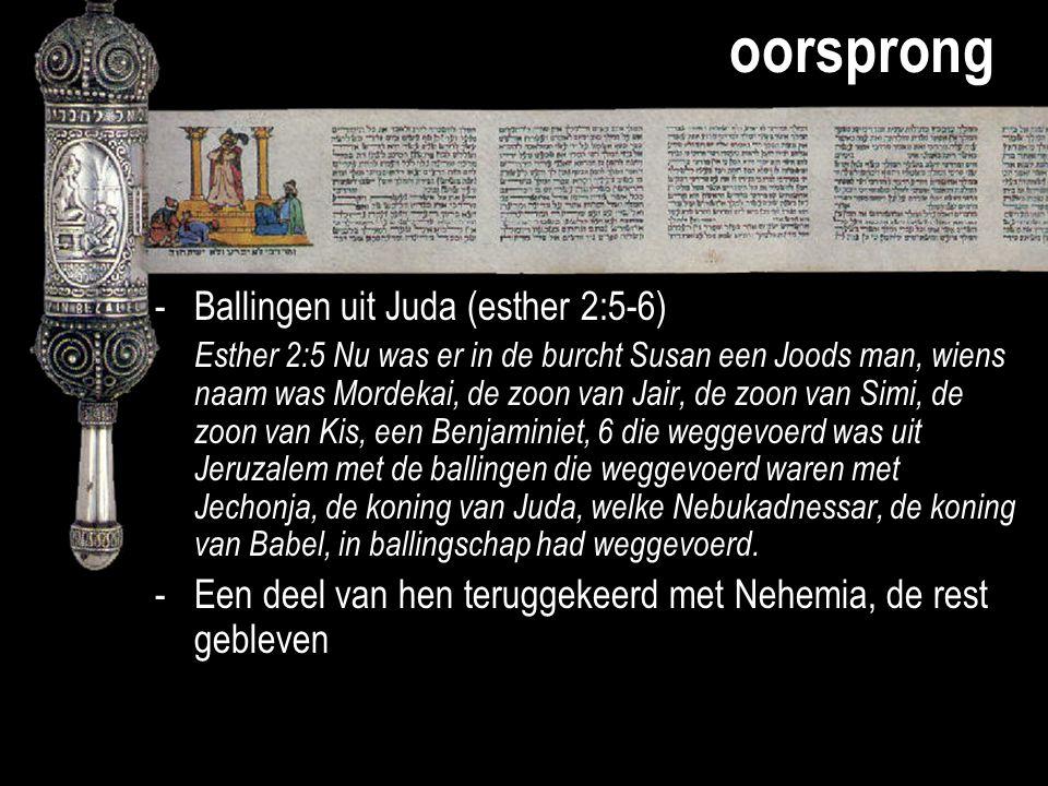 oorsprong - Ballingen uit Juda (esther 2:5-6)