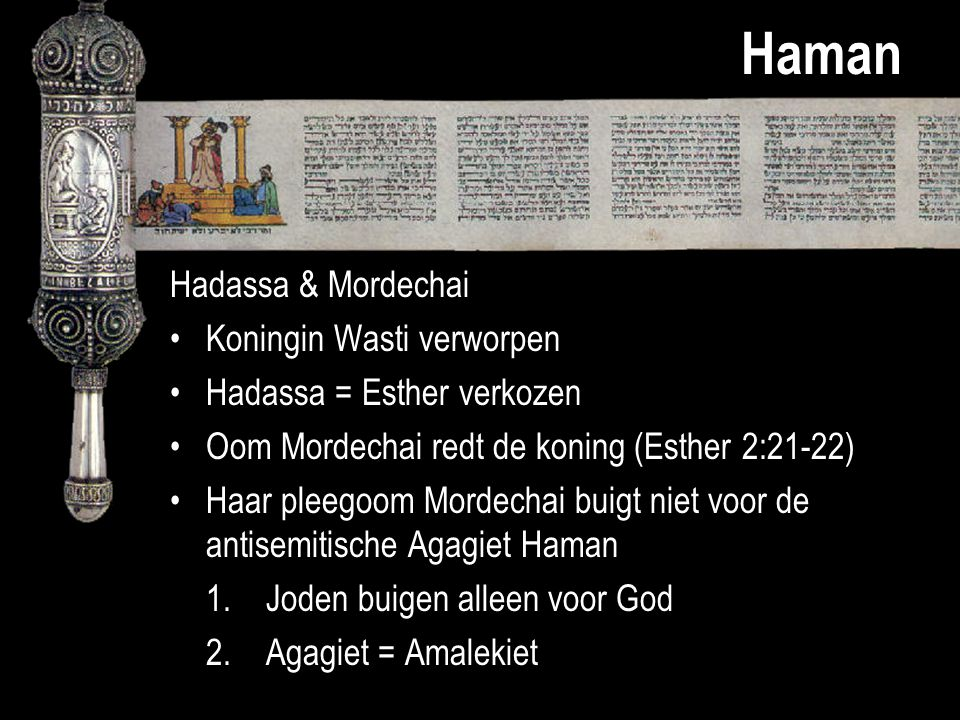 Haman Hadassa & Mordechai Koningin Wasti verworpen