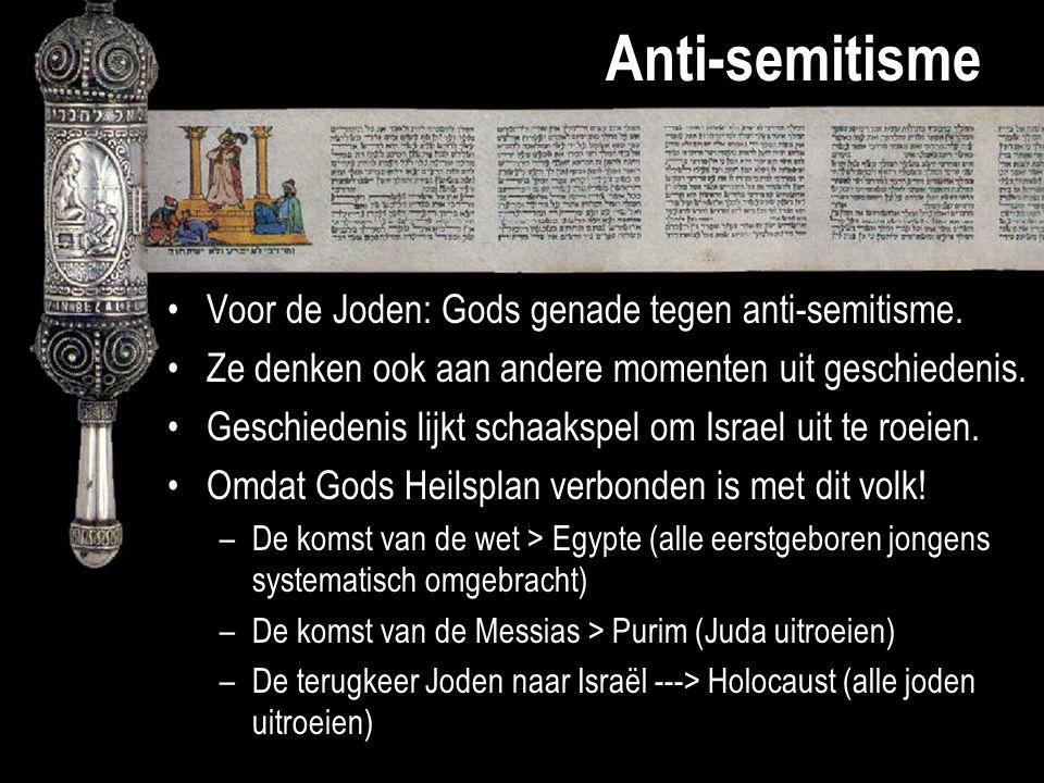 Anti-semitisme Voor de Joden: Gods genade tegen anti-semitisme.
