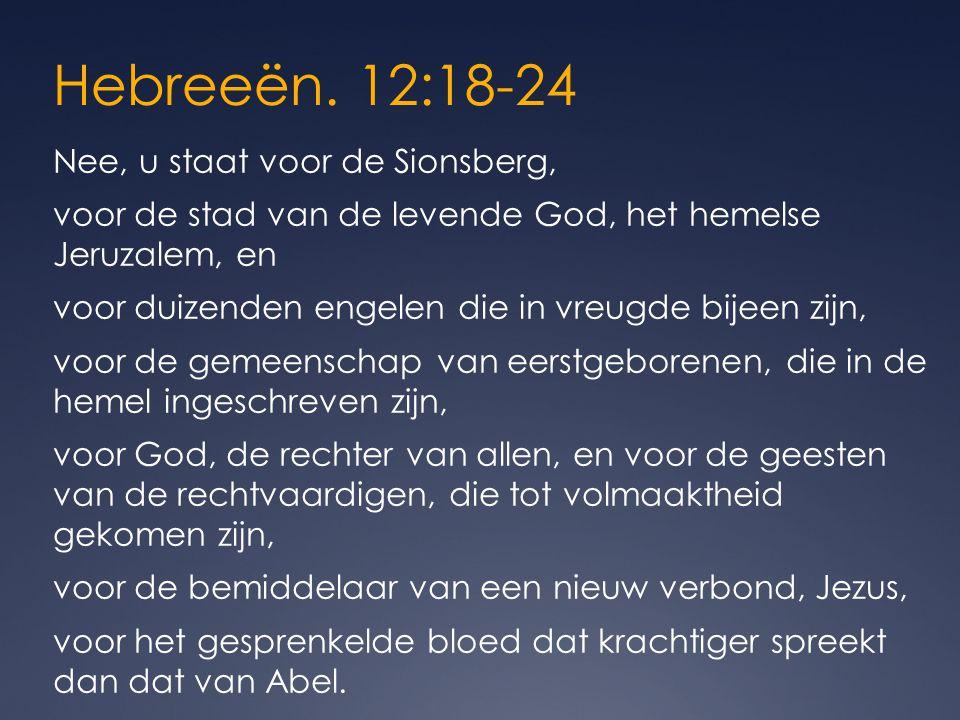 Hebreeën. 12:18-24