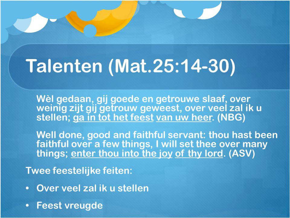 Talenten (Mat.25:14-30)